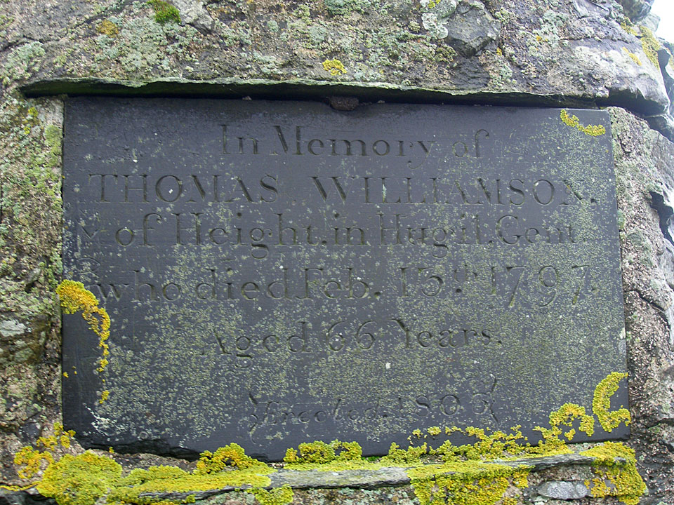 In Memory of THOMAS WILLIAMSON of Height, in Hugil, Gent, who died Feb. 13th 1797. Aged 66 Years. Erected 1803.